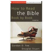 How to Read the Bible Book by Book - a guided tour