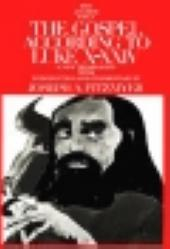 The Gospel According to Luke X-XXIV - a new translation with introduction and commentary by Joseph A. Fitzmyer (The Anchor Bible