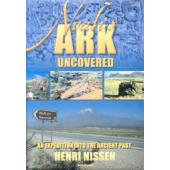 Noah's ark – uncovered. An expedition into the ancient past