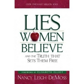 Lies women belive - and the truth that sets them free