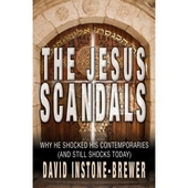 The Jesus Scandals - why he shocked his contemporaries (and still shocks today)