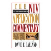 Colossians, Philemon - NIV Application Commentary