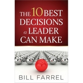 10 Best Decisions A Leader Can Make, The