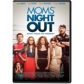 Moms' night out - what could go wrong?